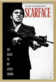 Zarámovaný plagát Scarface - Say Hello To My Little Friend